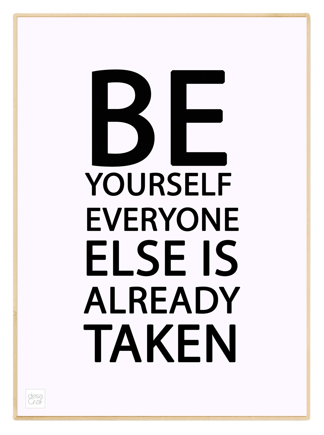 Image of   Be yourself