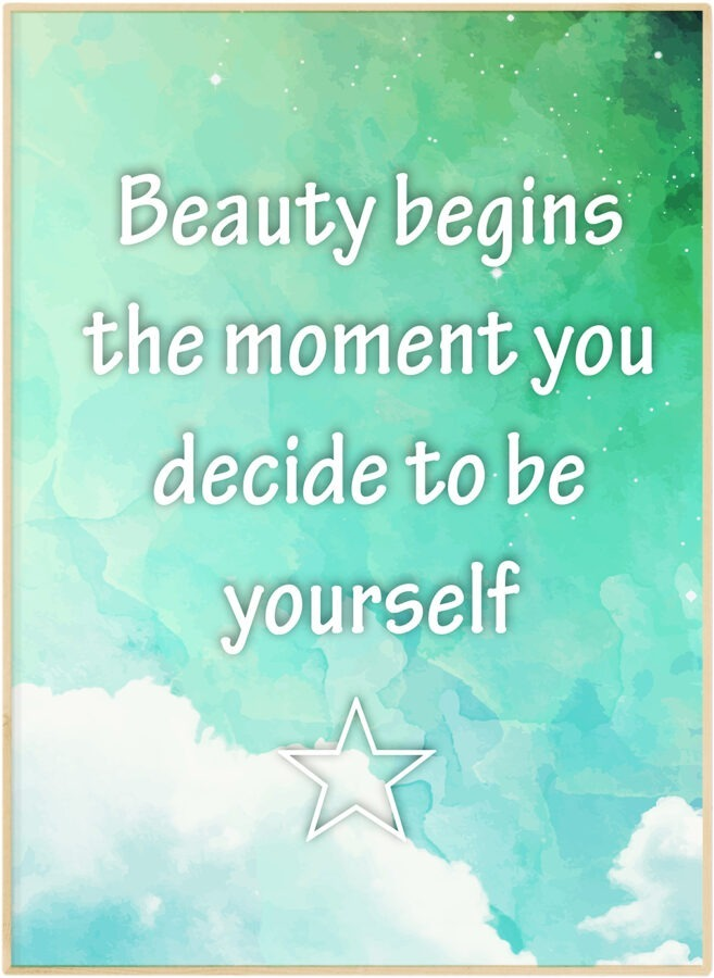 Beauty begins the moment you decide to be yourself plakat poster desagraf