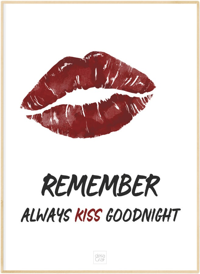 remember always kiss goodnight poster plakat desagraf