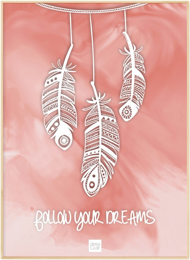 follow your dreams poster plakat desagraf