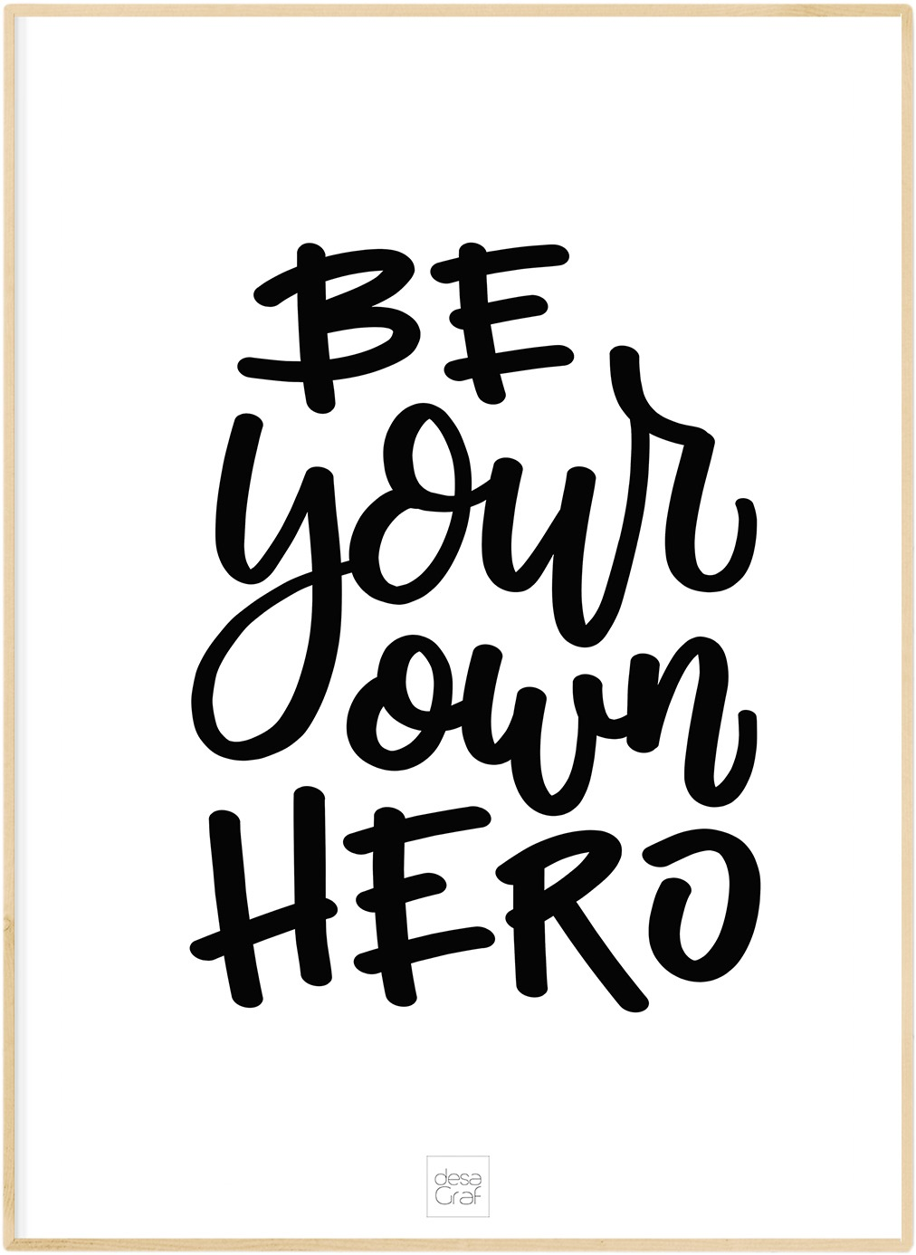 Image of   Be your own hero