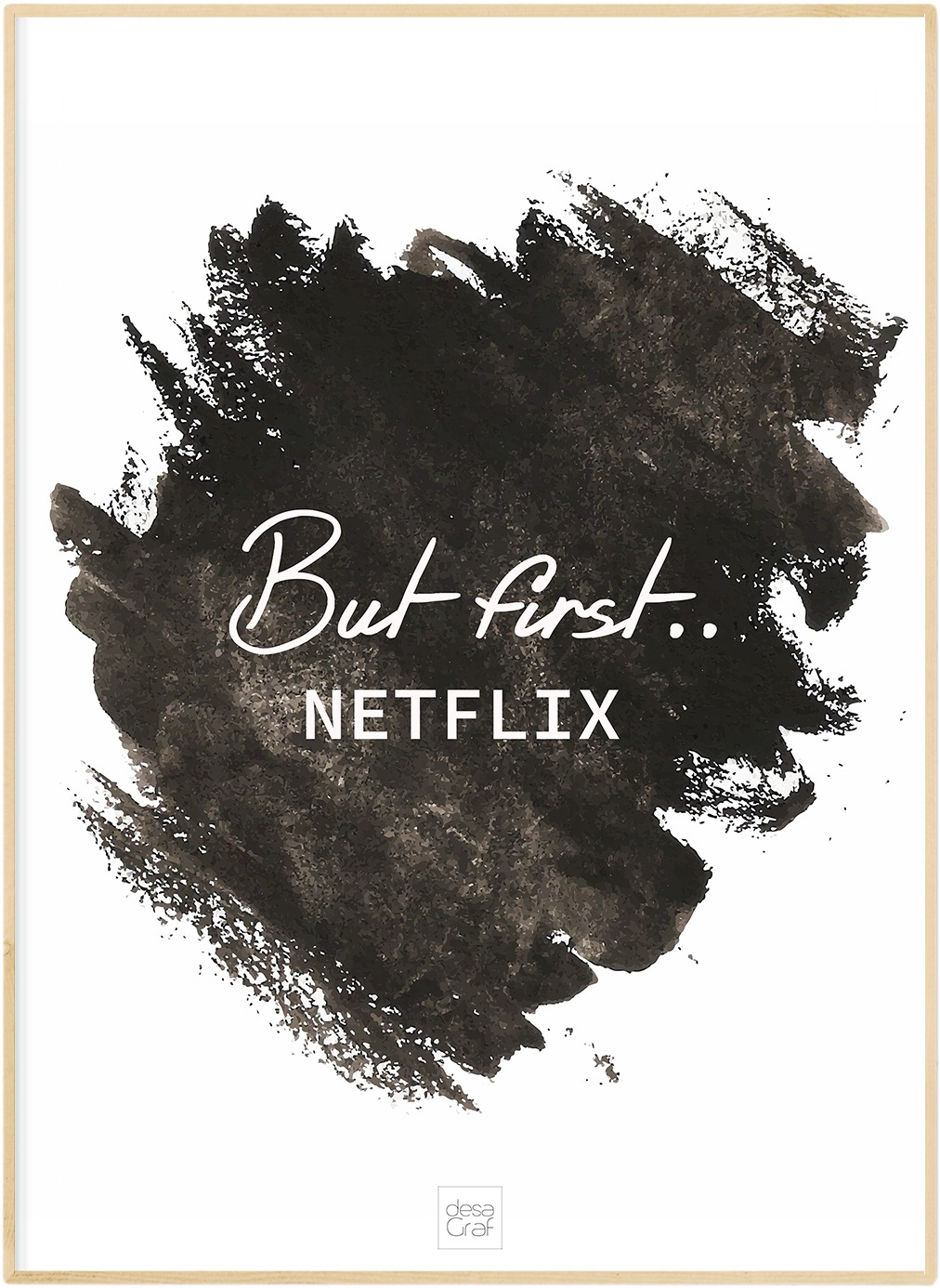 Image of   But first.... netflix