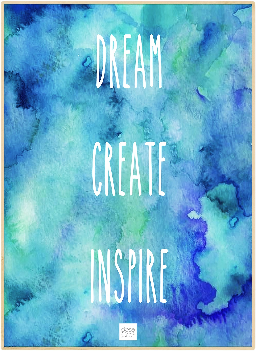 Image of   Dream - create - inspire