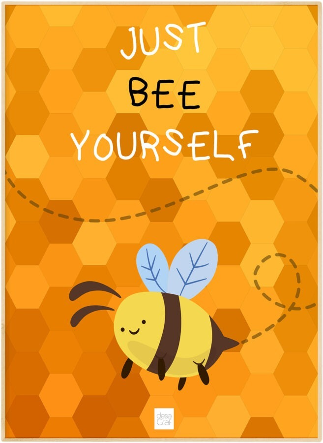 Just bee yourself poster plakat børnedesign desagraf