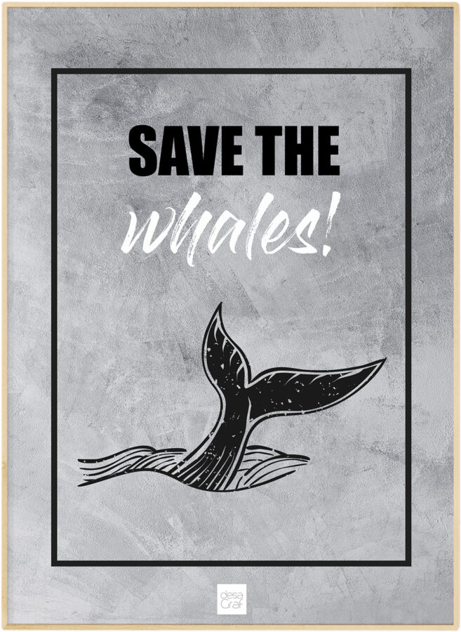 save the whales poster plakat desagraf