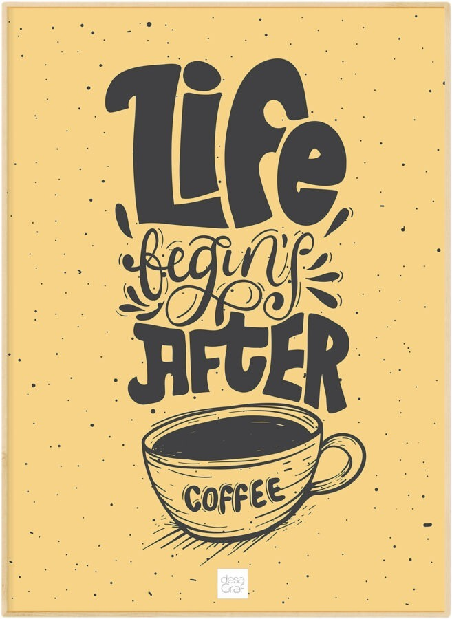Life begins after coffee poster plakat