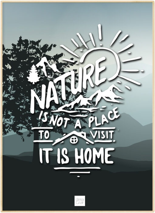 Natur is Home poster plakat