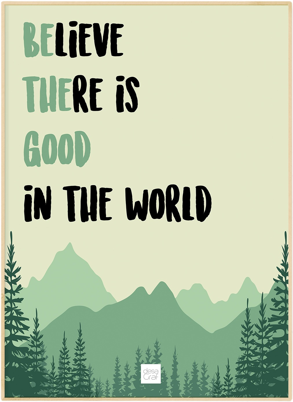Image of   Be The Good In The World